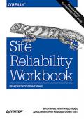 Site Reliability Workbook: практическое применение